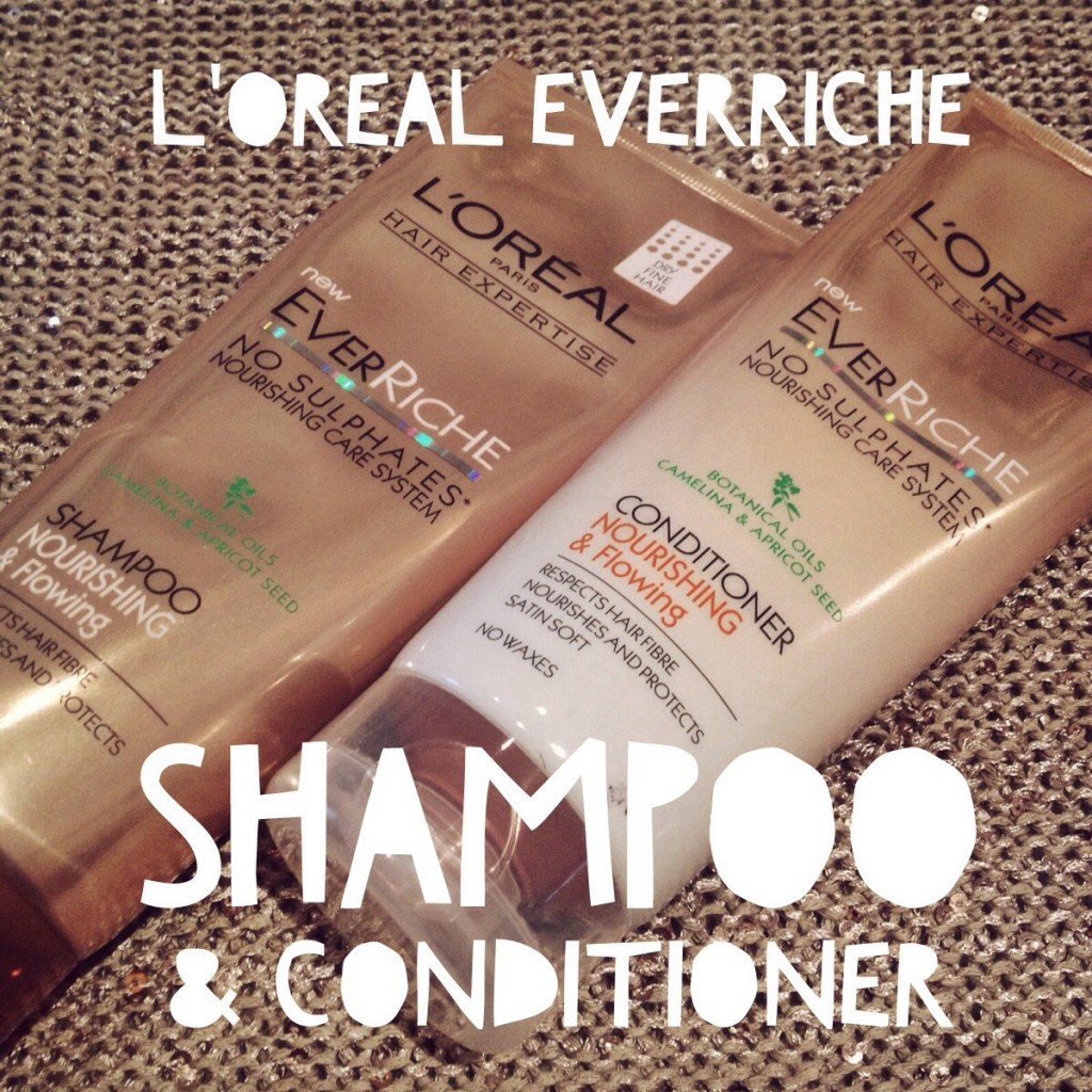 L'Oreal EverRiche Shampoo and Conditioner | All Dolled Up