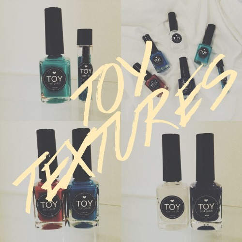 New In From TOY Nail Polish: TOY Textures