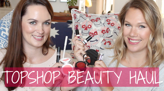 Topshop Beauty Haul | All Dolled Up