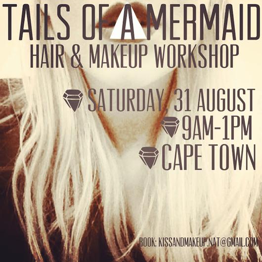 Tails of a Mermaid Hair & Makeup Workshop