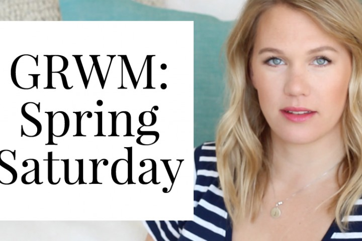 GRWM: Spring Saturday | All Dolled Up