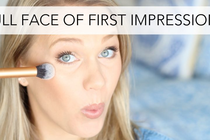 Full Face of First Impressions - Drugstore Edition | All Dolled Up